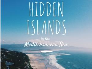 Top 10 Hidden Islands in the Mediterranean Sea